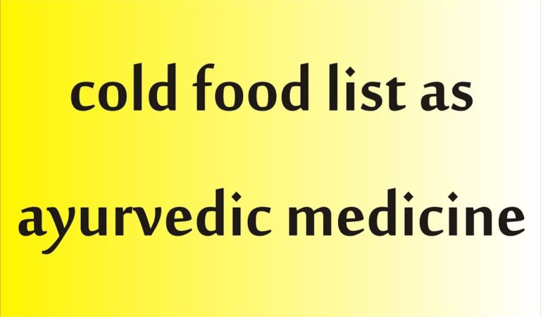 cold food as ayurvedic medicine