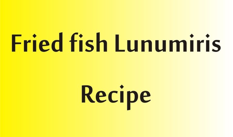 Fried Fish Lunumiris Recipe
